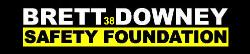 Brett Downey Safety Foundation